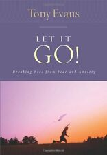 Let it Go!: Breaking Free From Fear and Anxiety (Tony Evans Speaks Out Booklet S