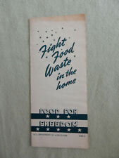 WWII Food for Freedom Fight Food Waste in the Home Dept of Agriculture Pamphlet