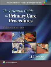 Essential Guide to Primary Care Procedures by E. J. Mayeaux (Hardback, 2015)