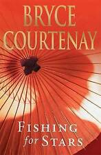 Fishing for Stars by Bryce Courtenay (Hardback, 2008)