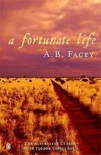 NEW A Fortunate Life By A.B. Facey Paperback Free Shipping