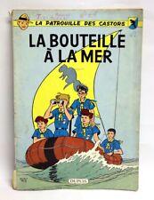 PATROUILLE DES CASTORS 5 : La bouteille à la mer / Rééd. 1964 / Mitacq