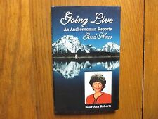 """SALLY-ANN  ROBERTS  Signed  Book(""""GOING  LIVE""""-1998  First  Edition  Hardback)"""