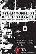 Cyber Conflict After Stuxnet: Essays from the Other Bank of the R by Segal, Adam