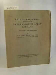 Lists of Manuscripts Formerly in Peterborough Abbey Library. Supplement to The B
