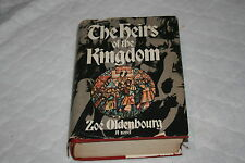 The Heirs of the Kingdom by Zoe Oldenbourg (1971, Hardcover)