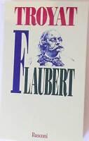 Flaubert biografia - Henri Troyat  - Libro nuovo in offerta !!