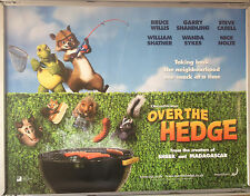 Cinema Poster: OVER THE HEDGE 2006 (Advance Quad) Bruce Willis William Shatner