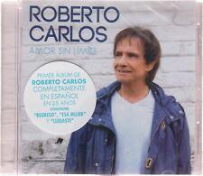NEW - Roberto Carlos CD Amor Sin Limite **NUEVO**190758508320 - SEALED