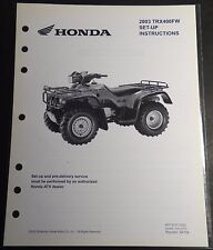 2003 HONDA ATV TRX400FW  SET-UP PRE-DELIVERY INSTRUCTIONS MANUAL  (705)