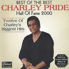 Best of the Best: Hall of Fame 2000 by Charley Pride (CD, Jun-2003, Federal...