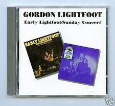 Gordon Lightfoot/Early Lightfoot & Sunday Concert (2 on 1)/(UK) NEW!
