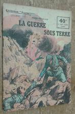 La Guerre sous terre (Collection Patrie, n°27)