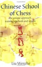 Chinese School Of Chess by Liu Wenzhe
