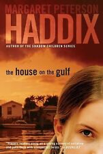 NEW - The House on the Gulf by Haddix, Margaret Peterson
