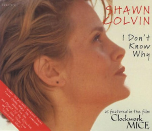 Shawn Colvin-I Don?t Know Why -Cds- (US IMPORT) CD NEW