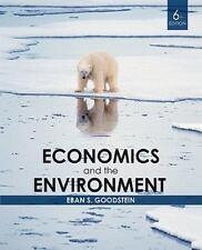 Economics and the Environment Goodstein, Eban S.