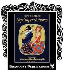 1925 Dennison's Costume Making Book (Halloween Theater)