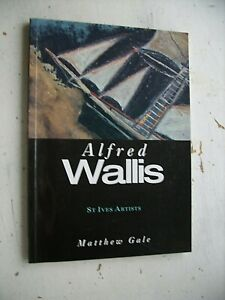 ALFRED WALLIS St Ives Artists MATTHEW GALE Tate Publishing PAPERBACK 1998