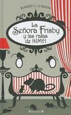 La seora Frisby y las ratas de Nimh ESCRITURA DESATADA