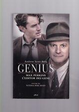 Berg Andrew Scott - Genius Max Perkins L'editore dei geni - elliot 2013 R