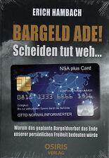 BARGELD ADE ! - Scheiden tut weh ... - Erich Hambach - BUCH - NEU OVP