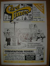 CARD TIMES MAGAZINE FORMERLY CIGARETTE CARD MONTHLY No 55 APRIL 1994