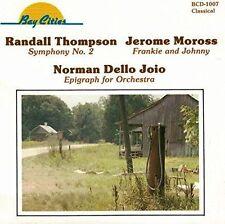Dello Joio Epigraph for Orchestra Jerome Moross Frankie Johnny Randall Thompson