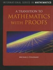 A Transition to Mathematics with Proofs by Michael J. Cullinane (2011, Hardcover