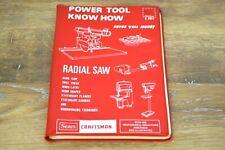1979 Vintage Sears Craftsman Radial Saw Power Tool Know How Wood Working Tools