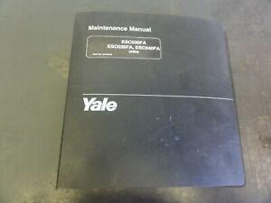 Yale ESC030FA ESC035FA ESC040FA Forklift Maintenance Manual    A883  524146758