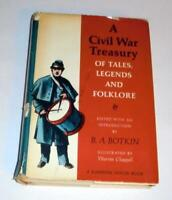 Civil War Treasury of Tales, Legends and Folklore by B.A. Botkin (1955, HC)