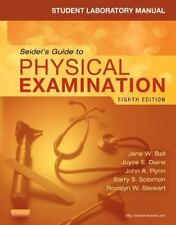 Student Laboratory Manual for Seidel's Guide to Physical Examination by Rosalyn