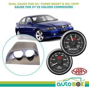 VY VZ Holden Commodore Dual Gauge Pod w/ Black Face Turbo Boost & Oil Temp Gauge