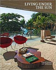 Vivir bajo el sol: tropical interiores y arquitectura,, Buen libro