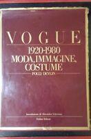 Vogue 1920-1980 moda, immagine, costume - Devlin - Fabbri, 1980 - S