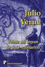 Veinte Mil Leguas de Viaje Submarino by Julio Verne (2012, Paperback)