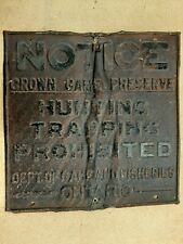 Rare Vintage 1920s NOTICE Game Preserve Hunting Trapping Prohibited Sign Ontario