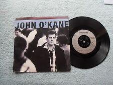 "JOHN O'KANE COME ON UP (Radio Version) CIRCO RECORDS UK 7"" VINYL SINGLE in P/S"