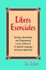 Libros Essenciales/essential Books: Building, Marketing, And Programming a Core