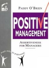 Positive Management: Assertiveness for Managers (People Skills for Profession.