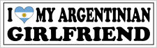 I LOVE MY ARGENTINIAN GIRLFRIEND VINYL STICKER - Argentina - 26cm x 7cm