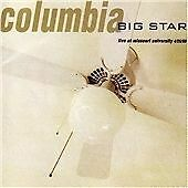 Big Star - Columbia (Live at Missouri University/Live Recording, 2007)