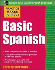 Practice Makes Perfect Basic Spanish Practice Makes Perfect Series