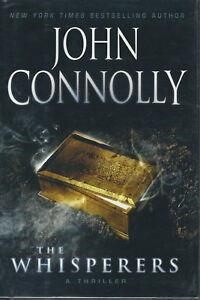 John Connolly ~ The Whisperers ~ Signed ~ 1st/1st ~ HC/DJ ~NEW - Brodart Cover