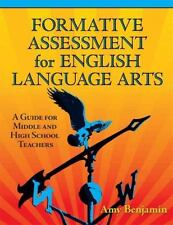 Formative Assessment for English Language Arts: A Guide for Middle and High Scho