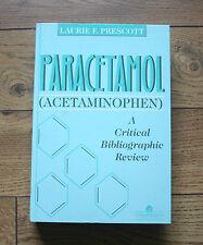 Paracetamol (Acetaminophen): A Critical Bibliographic Review