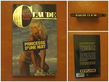 Princesse d'une nuit. Les dossiers secrets de Madame Claude. ED Newlook N° 5.