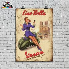 POSTER VINTAGE CIAO BELLA VESPA PIAGGIO from Italy with loveTOP QUALITY GRAPHICS