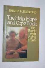 The Help, Hope, and Cope Book for People with Aging Parents by Patricia H. Ru...
